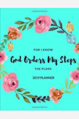 God Orders My Steps 2019 Planner Paperback