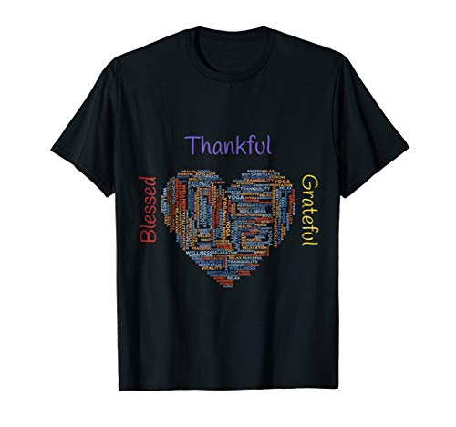Thankful Grateful Blessed T Shirt Gratitude Gift Thanksgivin