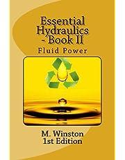 Essential Hydraulics: Fluid Power - Intermediate