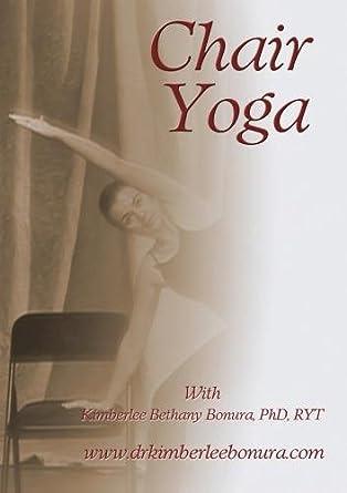Amazon.com: Chair Yoga with Kimberlee Bethany Bonura ...