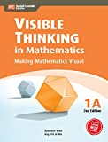 Visible Thinking in Mathematics, 1A