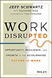 Work Disrupted: Opportunity, Resilience, and Growth