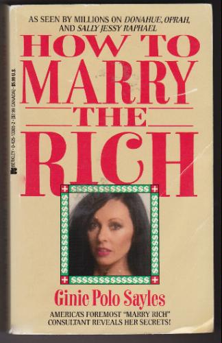 HOW TO MARRY THE RICH GINIE SAYLES PDF