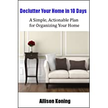 Declutter Your Home in 10 Days (Upgrade The Home)