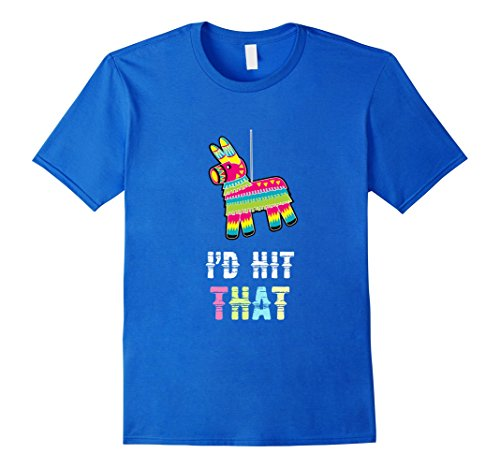 Tequila Shot Girl Costumes (Mens Cinco De Mayo - I'd Hit That Funny Mexican Party T Shirt XL Royal Blue)