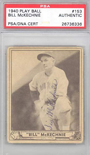 Bill Mckechnie Autographed 1940 Play Ball Card #153 Cincinnati Reds #26736336 - Psa/Dna Certified - Baseball Slabbed Autographed Cards