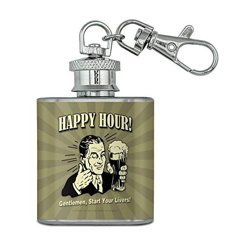 Liver Mini Snaps (Happy Hour Gentlemen Start Your Livers Funny Humor Stainless Steel 1oz Mini Flask Key Chain)