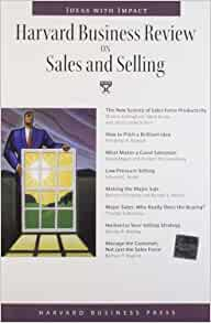 Harvard Business Review on Sales and Selling (Harvard