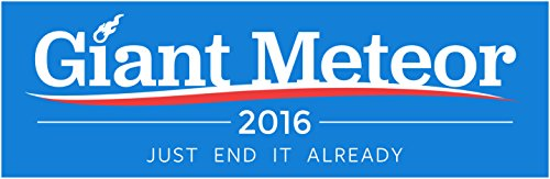 Giant Meteor 2016 Bumper Sticker product image