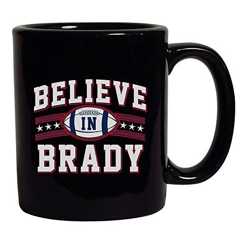 Believe in Brady Ball Football Sports Game Fan Wear Black Coffee Mug (Black, 11 oz)