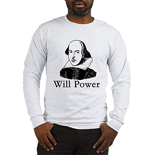 CafePress William Shakespeare Will Power Long Sleeve T Shirt Unisex Cotton Long Sleeve T-Shirt Ash Grey