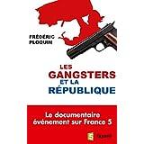 GANGSTERS ET LA RÉPUBLIQUE (LES)