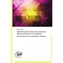 Optimisation dans les réseaux de processeurs à capteurs: Minimisation de la consommation d'énergie
