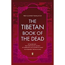 Tibetan Book Of The Dead First Complete Translation by Graham Coleman (Dec 19 2006)