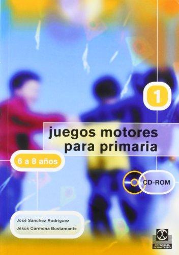 Juegos Motores Para La Primaria 6/8 Anos (Spanish Edition) by Paidotribo Editorial