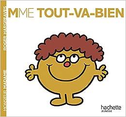 Madame Tout Va Bien: 2248326: Amazon.es: Hargreaves, Roger: Libros en idiomas extranjeros
