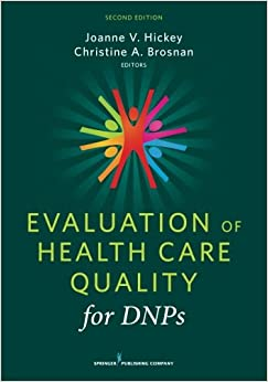 Evaluation Of Health Care Quality For DNPs, Second Edition Download Pdf