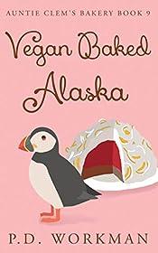 Vegan Baked Alaska (Auntie Clem's Bakery Book 9)