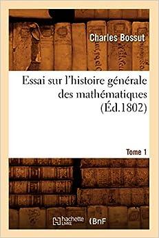 Descargar Utorrent Com Español Essai Sur L'histoire Générale Des Mathématiques. Tome 1 (éd.1802) Epub Gratis Sin Registro