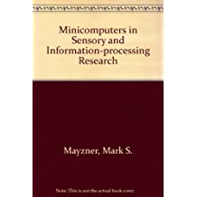Minicomputers in Sensory and Information-processing Research
