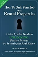 How to Quit Your Job with Rental Properties Front Cover