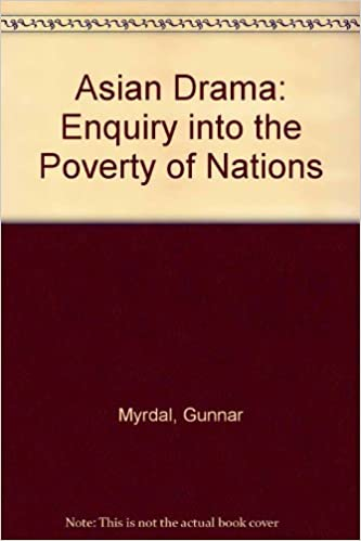 Asian drama an inquiry into the poverty of nations pdf