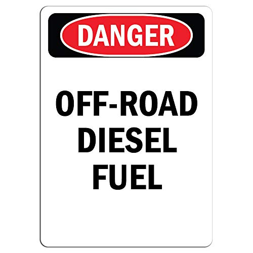 Danger Sign - Off-Road Diesel Fuel | Label Decal Sticker Retail Store Sign Sticks to Any Surface 8