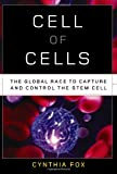 Cell of Cells, Cynthia Fox, 0393342530
