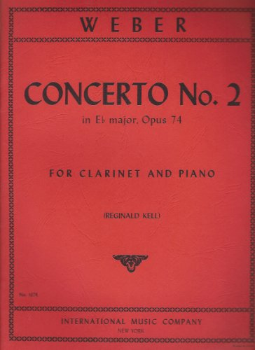 Concerto No. 2 in Eb major Op. 74 for Clarinet and Piano - Weber / Kell