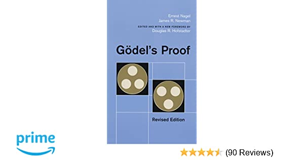 Goedels proof: With a foreword by D.R. Hofstadter