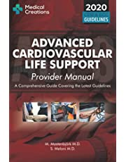 Advanced Cardiovascular Life Support (ACLS) Provider Manual - A Comprehensive Guide Covering the Latest Guidelines