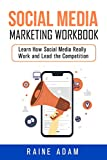 Social Media Marketing Workbook: Learn How Social