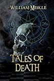 : Tales of Death: Three Tales of the Great Beyond