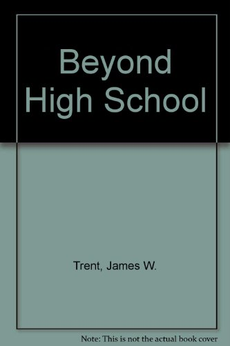 Beyond high school;: A study of 10,000 high school graduates