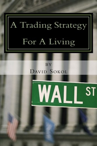 A Trading Strategy for a Living by CreateSpace Independent Publishing Platform