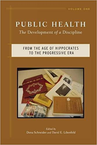 Book Public Health v. 1: From the Age of Hippocrates to the Progressive Era: The Development of a Discipline: From the Age of Hippocrates to the Progressive Era v. 1