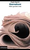 Giornalismi: Media e giornalisti in Italia (Contemporanea)