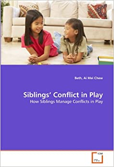 Siblings' Conflict in Play: How Siblings Manage Conflicts in Play