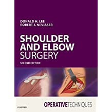 Operative Techniques: Shoulder and Elbow Surgery E-Book