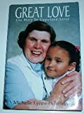 Great Love, Michelle Lynne Peterson, 0967758335