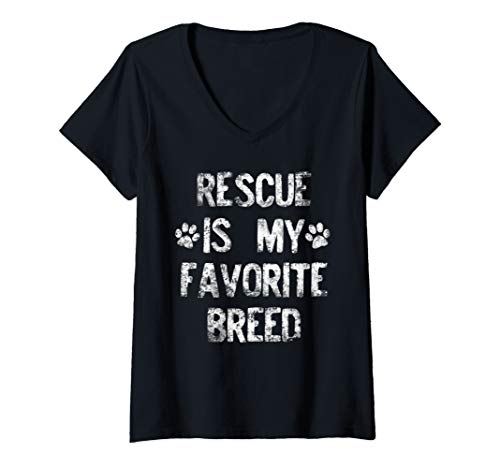 Womens Rescued Dog Rescue Is My Favorite Breed Distressed White Paw V-Neck T-Shirt