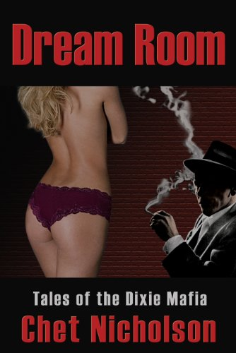 Dream Room: Tales of the Dixie Mafia ()