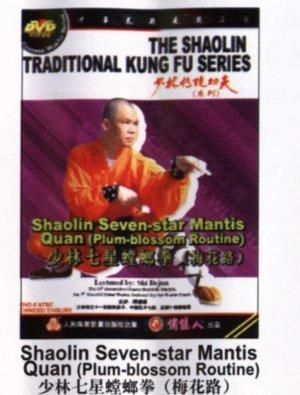 Shaolin Seven-star Mantis Quan (Plum-blossom Routine)