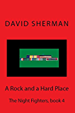 A Rock and a Hard Place (The Night Fighters Book 4)