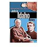 Speaking Ill of the Dead: Jerks in Idaho History (Speaking Ill of the Dead: Jerks in Histo)