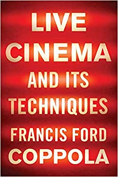 Live Cinema And Its Techniques por Francis Ford Coppola