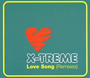 X-Treme - Love Song