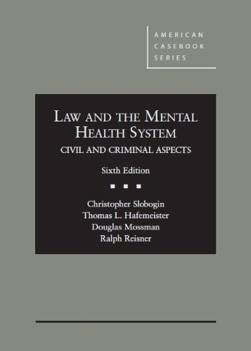 Law and the Mental Health System, Civil and Criminal Aspects (American Casebook Series) PDF