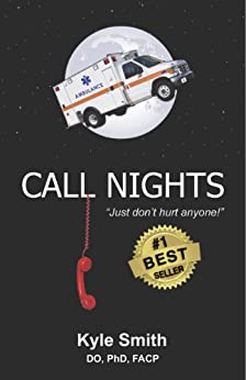 ``BEST`` Call Nights: Just Don't Hurt Anyone! (Southern Medical Humor Book 2). module various regulate abierto living