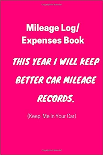 mileage log expenses book this year i will keep better car mileage